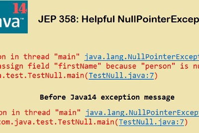 JDK 14 New Feature to print a detailed message in NullPointerExceptions.