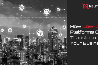 How Low-Code Platforms Can Transform Your Business