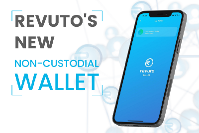 Revuto Launches a Non-Custodial Wallet to Deliver the best and safest native mobile experience to…