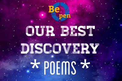 Our Best Discovery #37 - Poems (Be Open Curated Stories)