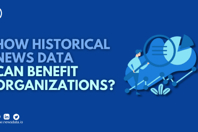 How historical news data can benefit organizations?