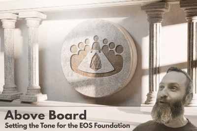 Above Board—Setting the Tone for the EOS Foundation