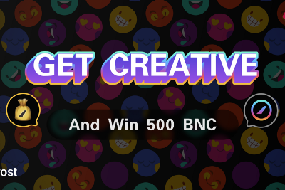 Get Creative and Win 500 BNC!