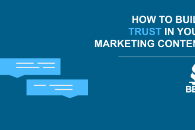 How to Build Trust in Your Marketing Content