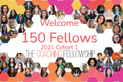 Welcome Our 2021 Cohort 1 Coaching Fellows!