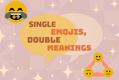 Single Emojis, Double Meanings