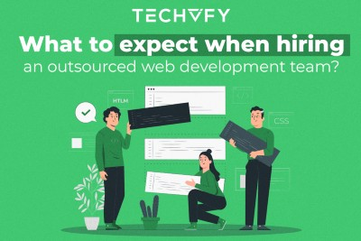 Outsourced team? 4 points to expect when hiring one for your web development