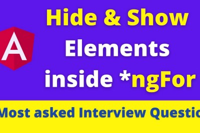 Hide & Show (Toggle) elements inside ngFor in Angular 10   Most asked Interview Question