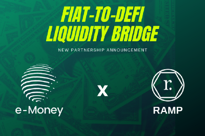e-Money and RAMP Partners To Power Fiat-To-DeFi Liquidity Bridge For Crypto Users