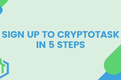 Sign Up To CryptoTask In 5 Steps