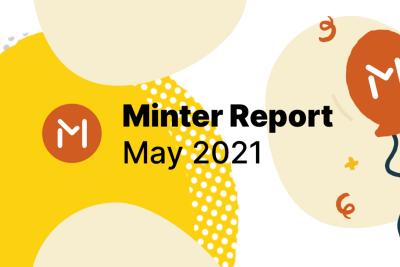 Minter's Month in Review—May 2021