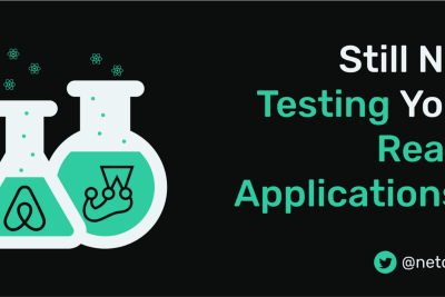 Still not Testing Your React Applications?