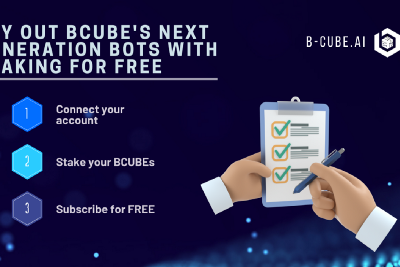 Try Out BCUBE's Next Generation Bots With Staking For Free