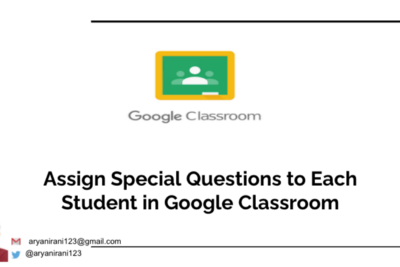 Google Classroom Training: Assign Special Assignments to particular Students