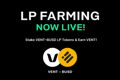 $VENT Liquidity Provider (LP) Farm/Staking is now LIVE