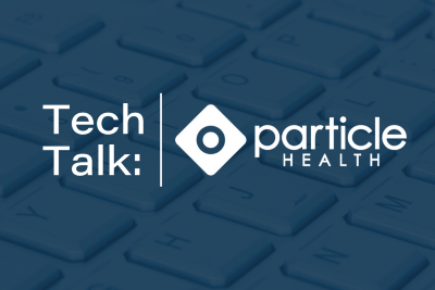 Tech Talk Series: What is the Particle Health API?