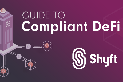 Shyft Network's Guide To Compliant DeFi