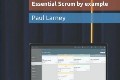 Practical Agile: Essential Scrum by example