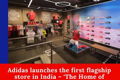 Adidas launches the first flagship store in India—'The Home of Possibilities'