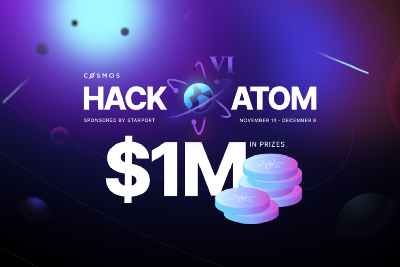 Introducing HackAtom VI—The Biggest Hackathon in Cosmos History with $1,000,000 of ATOM in Prizes