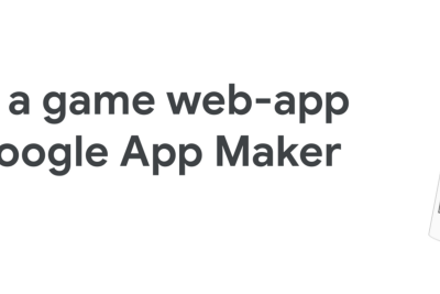 Create a game web-app fast with Google App Maker? Challenge accepted.