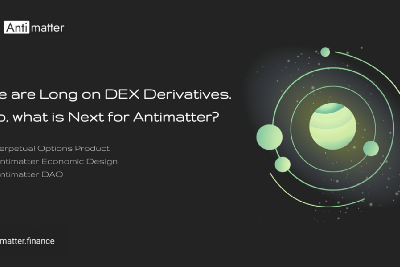 We are Long on DEX Derivatives. So, What is Next for Antimatter?