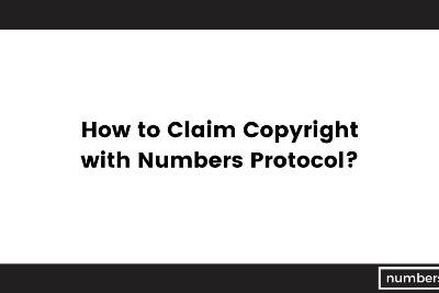 How to Claim Copyright with Numbers Protocol?