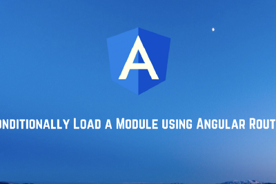Conditionally Load a Module Using Angular Router