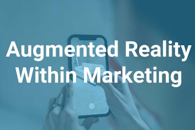 Augmented Reality Will See Exponential Growth Within Marketing