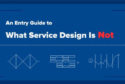 A beginner's guide to what service design is not