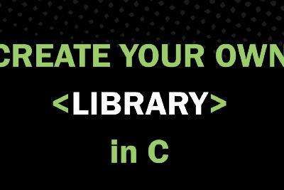 CS50x More: Create Your Library in C