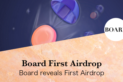 Board reveals First Airdrop