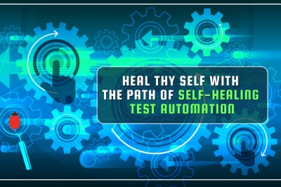Heal Thy Self With the Path of Self-Healing Test Automation