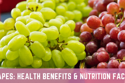 Grapes: Health Benefits & Nutrition Facts