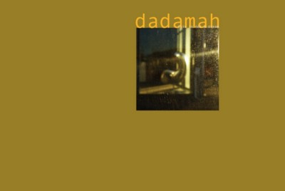 Dadamah—This is Not a Dream