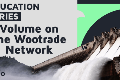 Increasing volume: A look at liquidity and a taste of what's to come next for Wootrade