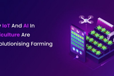 How IoT And AI In Agriculture Are Revolutionizing Farming?