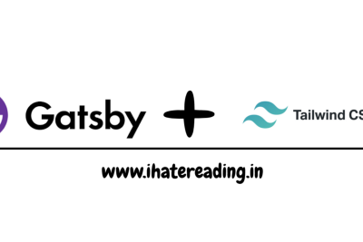 Working with Tailwind CSS in Gatsby