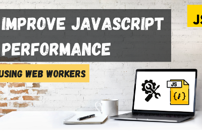Using Web Workers to Speed-Up JavaScript Applications