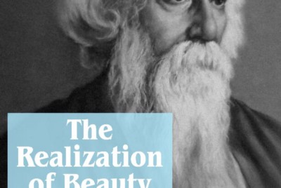 The Realization of Beauty by Rabindranath Tagore
