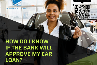 How do I know if the bank will approve my car loan?