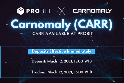 Carnomaly (CARR) Is Now Available To Trade At ProBit And BitForex!