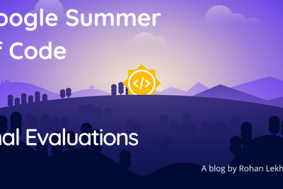 What Happens in Google Summer of Code Final Evaluations