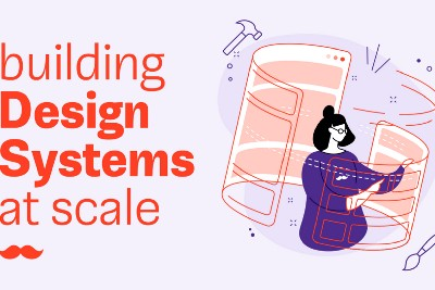 Building Design Systems at scale