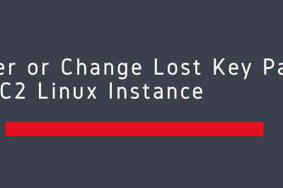 Recover or Change Lost Key Pair of AWS EC2 Linux Instance