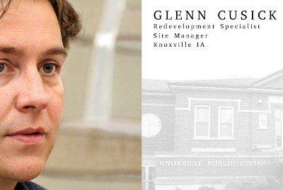 Glenn Cusick — Redevelopment Specialist and Site Manager, Knoxville IA