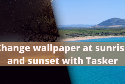 Change wallpaper at sunrise and sunset with Tasker