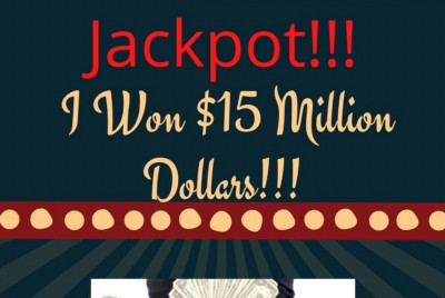 I Won $15 Million Dollars