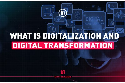 What is Digitalization and Digital Transformation