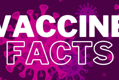 COVID-19 Vaccines: Just the Facts! (Part 4)